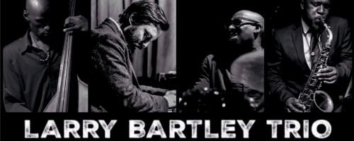 Larry Bartley Trio + Tony Kofi